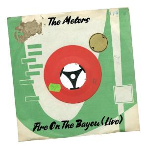 Album Fire on the Bayou (Live) from The Meters