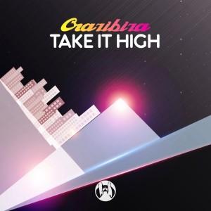 Album Take It High from Crazibiza