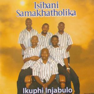 Album Ikuphi Injabulo from Isibani Samakhatholika
