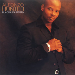Album Blacka Da Berry from Alfonzo Hunter