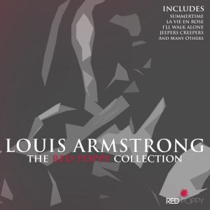 Louis Armstrong的專輯Louis Armstrong - The Red Poppy Collection