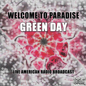 Album Welcome to Paradise (Live) from Green Day