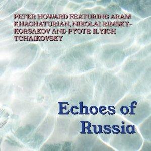 Aram Khachaturian的專輯Echoes Of Russia