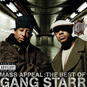 Album Mass Appeal: The Best Of Gang Starr from Gang Starr