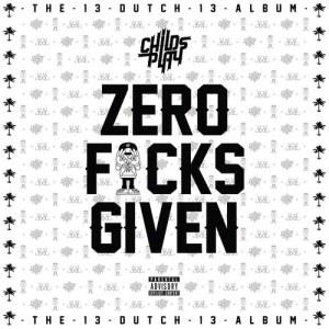 Album Zero Fucks Given from Childsplay