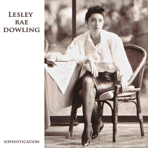 Album Sophistication - the Name of the Game from Lesley Rae Dowling