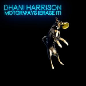 Album Motorways (Erase It) from Dhani Harrison