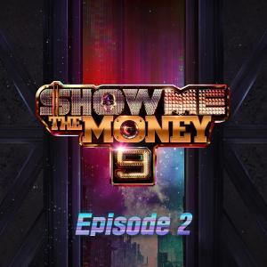 Show Me The Money的專輯Show Me the Money 9 Episode 2