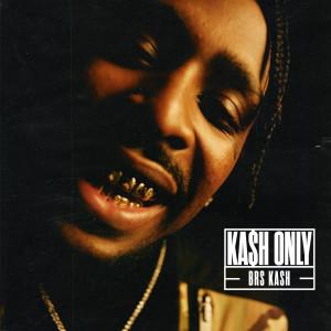 Album Kash Only from BRS Kash