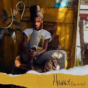 Album Highly (Get To Me) from Jah9