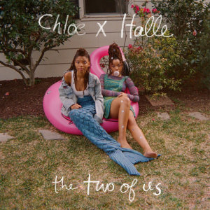 Chloe x Halle的專輯The Two of Us