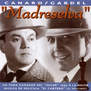 Carlos Gardel的專輯Madreselva