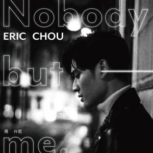 周興哲的專輯Nobody But Me