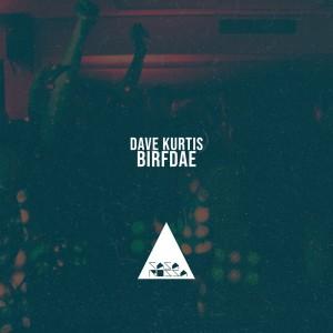 Album Birfdae from Dave Kurtis
