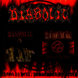 Album Chaos in Hell / Possessed By Death from Diabolic