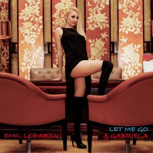 Gabriela的專輯Let Me Go