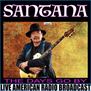 Santana的專輯The Days Go By