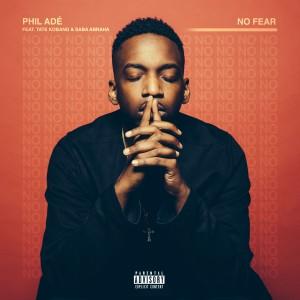 Album No Fear (feat. Tate Kobang & Saba Abraha) from Phil Ade