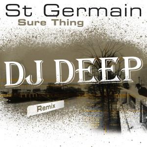 Album Sure Thing (DJ Deep Remix) from St Germain