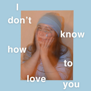 Album I Don't Know How to Love You from Delanie