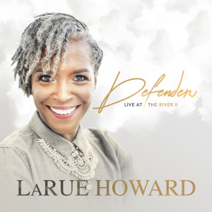 Album Defender - Live at the River II from LaRue Howard