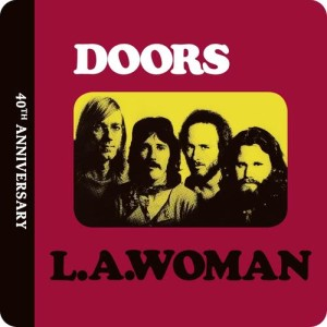 The Doors的專輯L.A. Woman [40th Anniversary]