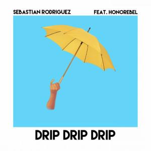 Honorebel的專輯Drip Drip Drip (feat. Honorebel)