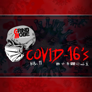 Album Grind Mode Cypher Covid-16's, Vol. 11 from Arichussettes