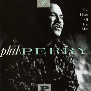 Album The Heart Of The Man from Phil Perry