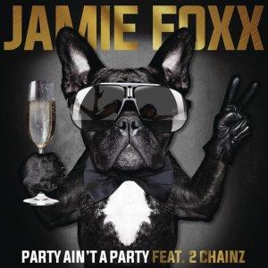 收聽Jamie Foxx的Party Ain't A Party歌詞歌曲