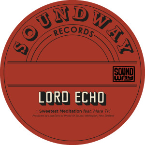 Album Sweetest Meditation from Lord Echo