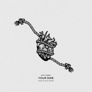 Album YOUR SIDE (Explicit) from Witt Lowry