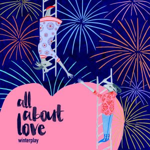 Winterplay的專輯All About Love