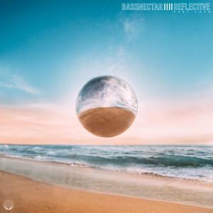 Bassnectar的專輯Reflective (Part 4)