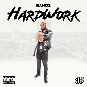 Album HardWork (Explicit) from Bandz