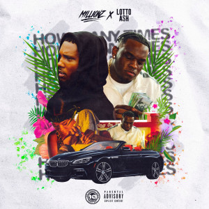 Album How Many Times(Explicit) from M1LLIONZ