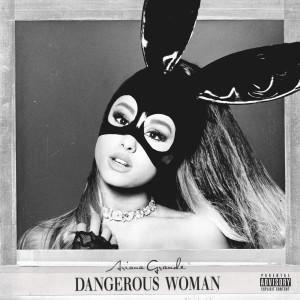 อัลบัม Dangerous Woman (Explicit) ศิลปิน Ariana Grande