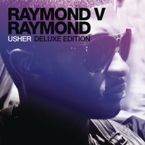 Album Raymond v Raymond (Expanded Edition) from Usher
