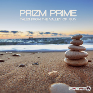 Album Tales From The Valley Of Sun from Prizm Prime