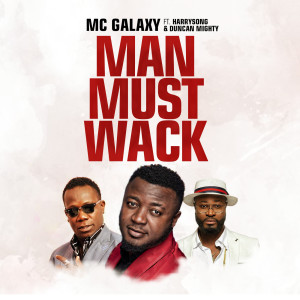 Album Man Must Wack from Duncan Mighty