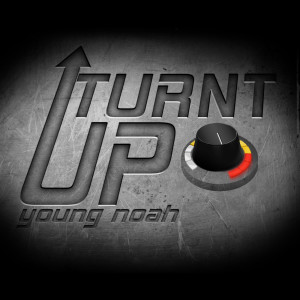 Album Turnt Up from Young Noah