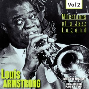 Louis Armstrong的專輯Milestones of a Jazz Legend - Louis Armstrong, Vol. 2