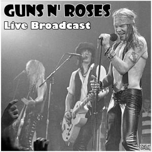 Live Broadcast dari Guns N' Roses