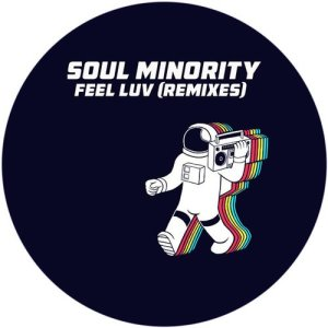 Album Feel Luv (Remixes) from Soul Minority