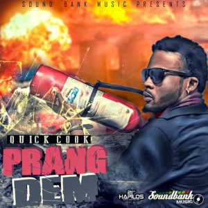 Album Prang Dem - Single from Quickcook
