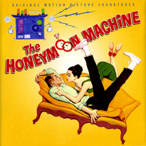 Album The Honeymoon Machine (Original Motion Picture Soundtrack) from Leigh Harline