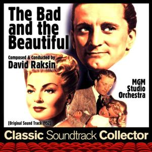The Bad and the Beautiful (Ost) [1952]