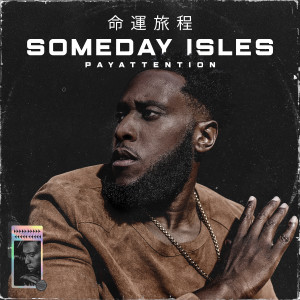 Album Someday Isles from PayAttention