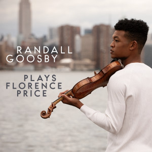 Album Randall Goosby plays Florence Price from Randall Goosby