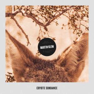 Album Coyote Sundance from Martin Klem